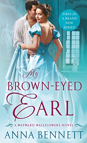 My Brown-Eyed Earl: A Wayward Wallflowers Novel (The Wayward Wallflowers) cover