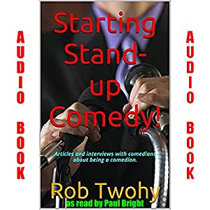 Starting Stand-up Comedy!. Audiobook