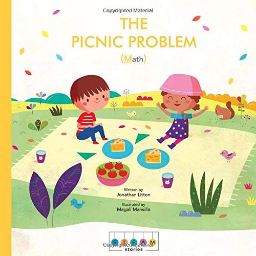 STEAM Stories: The Picnic Problem (Math) (Parts Of Addition Subtraction Multiplication And Division)