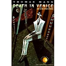 Death in Venice: And Seven Other Stories: Virtage International Edition (Vintage International)