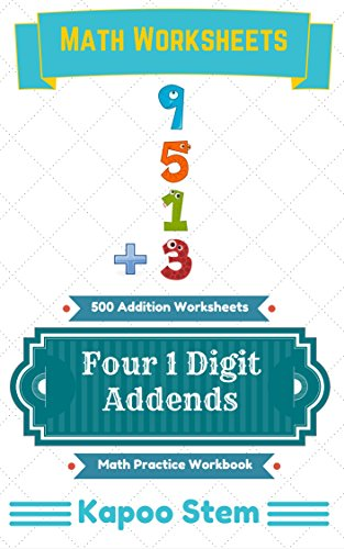 Middle School Vocabulary Worksheets - 500 Addition Worksheets with Four 1-Digit Addends: Math Practice Workbook (500 Days Math Addition Series 11)