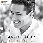 Just Between Us | Mario Lopez,Steve Santagati