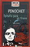 img - for Pinochet: Epitafio Para UN Tirano book / textbook / text book