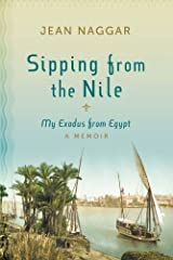 Sipping from the Nile: My Exodus from Egypt Paperback