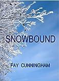 Snowbound, Fay Cunningham, 1444805649