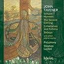Tavener: Schuon Hymnen, The Second Coming