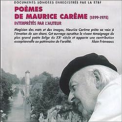 Poèmes de Maurice Carême (1899-1978) - Interprétés par l'auteur