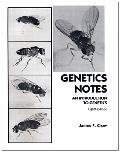 Genetics Notes: An Introduction to Genetics (8th Edition)