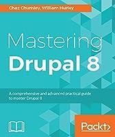 Mastering Drupal 8 Front Cover