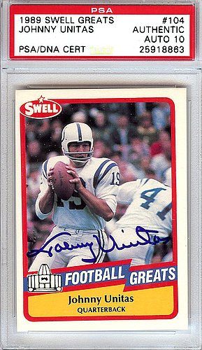 dfbf7645703 Johnny Unitas Signed 1989 Swell Greats Trading Card  104 Baltimore Orioles  Gem Mint 10 -