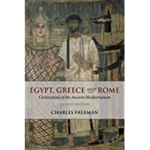 Egypt, Greece and Rome: Civilizations of the Ancient Mediterranean