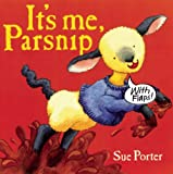 It's Me, Parsnip, Sue Porter, 1935021109