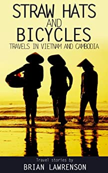 Straw Hats and Bicycles (Asia Book 4) by [Lawrenson, Brian]