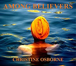 Among Believers: A Pictorial Journey by [Osborne, Christine]