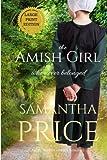 The Amish Girl Who Never Belonged LARGE PRINT (Amish Misfits)