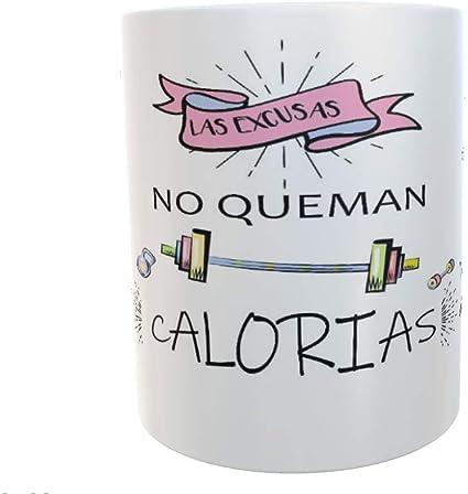 SAQUITOMAGICO Taza Las Excusas no queman calorias