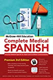 McGraw-Hill Education Complete Medical Spanish: Practical Medical Spanish for Quick and Confident Communication (Spanish Edition)