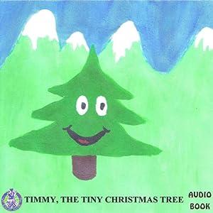 Timmy the Tiny Christmas Tree Audiobook