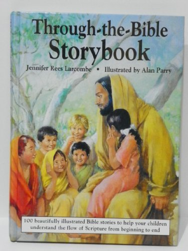 Through-The-Bible Storybook by Jennifer Rees Larcombe (1992-08-01)