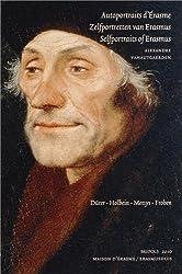 Autoportraits d'Erasme : Dürer, Holbein, Metsys, Froben : Recueils épistolaires et représentations figurées