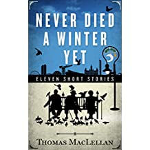 Never Died A Winter Yet (Scots Edition)
