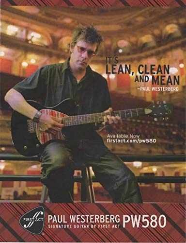 "Magazine Print Ad: 2006 Guitarist Paul Westerberg for First Act PW580 Signature Electric Guitar,""It's Lean, Clean, and Mean"""