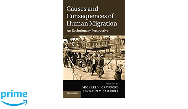 Causes and Consequences of Human Migration: An Evolutionary Perspective