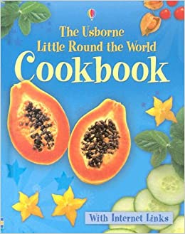 little round the world cookbook internet linked childrens cooking
