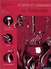 Contes et légendes du Périgord par Michel Jeury