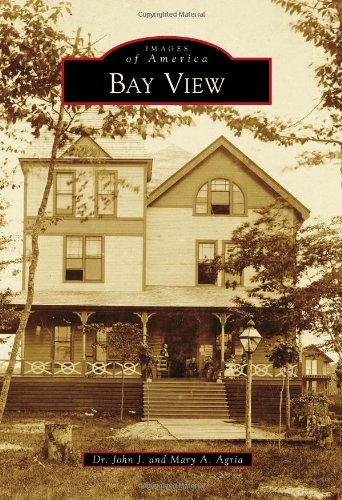 Bay View (Images of America) (Michigan Traverse Bay Little)