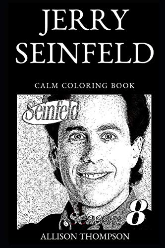 Jerry Seinfeld Calm Coloring Book (Jerry Seinfeld Calm Coloring ()