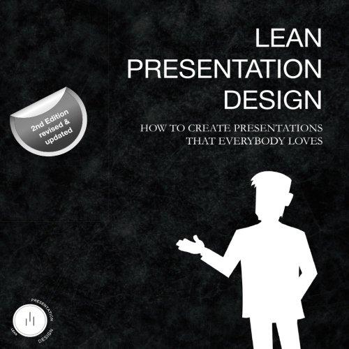 Read Online Lean Presentation Design: How to create presentations that everybody loves pdf epub