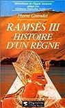 Ramsès III. Histoire d'un règne par Grandet