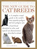 The New Guide to Cat Breeds, Alan Edwards, 0754806200