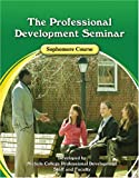 The Professional Development Seminar Sophomore Course Workbook, Nichols College Professional Development Staff, 0757539734