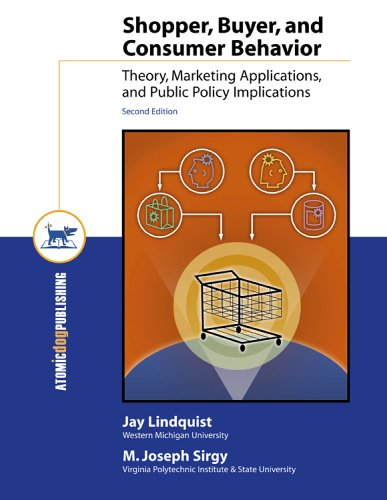 Shopper, Buyer, and Consumer Behavior, Second Edition