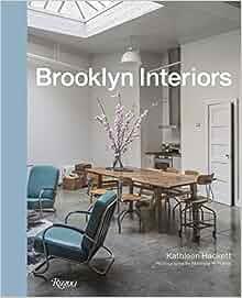 Brooklyn interiors kathleen hackett matthew williams for Kathleen hackett
