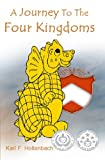 A Journey To The Four Kingdoms