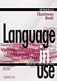 Language in Use Intermediate Classroom book