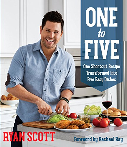 - One to Five: One Shortcut Recipe Transformed Into Five Easy Dishes