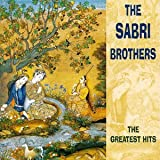 The Sabri Brothers - Greatest Hits