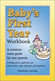 Baby's First Year Workbook, Charlotte Latvala, 1586631284