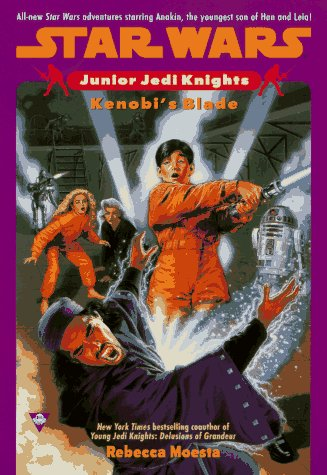 Kenobi's Blade (Star Wars: Junior Jedi Knights, #6) - Book  of the Star Wars Legends