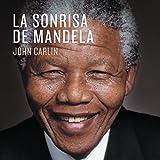 La sonrisa de Mandela [Mandela's Smile]