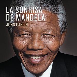 La sonrisa de Mandela [Mandela's Smile] Audiobook