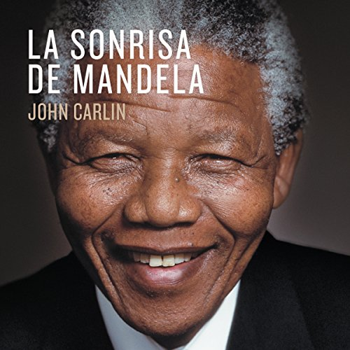 La sonrisa de Mandela [Mandela's Smile] by Penguin Random House Grupo Editorial