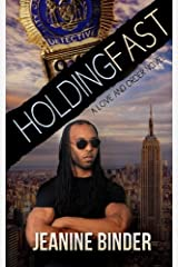 Holding Fast (A Love and Order Novel) Paperback