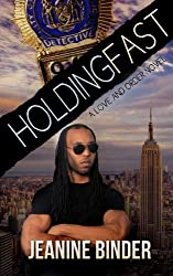 Holding Fast (A Love and Order Novel)