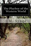 The Playboy of the Western World, J. M. Synge, 1497495156