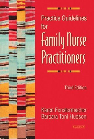 Practice Guidelines for Family Nurse Practitioners, 3e by Brand: Saunders